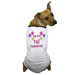 CafePress - 1St Birthday! - Dog T-Shirt, Pet Clothing, Funny
