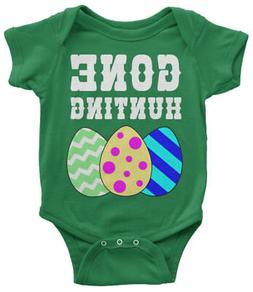 Gone Hunting Infant Bodysuit Cute Easter Basket Egg Hunt Shi