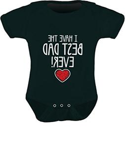 Tstars I Have The Best DAD Ever Cute Infant Baby Bodysuit 12