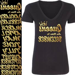 New GOLD Queens Are Born In 12 MONTHS VNECK Tshirt Birthday